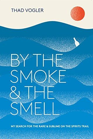 By the Smoke and The Smell by Thad Vogler Book Cover
